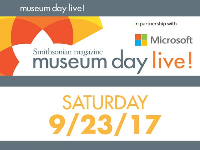 2017 Museum Day Live!