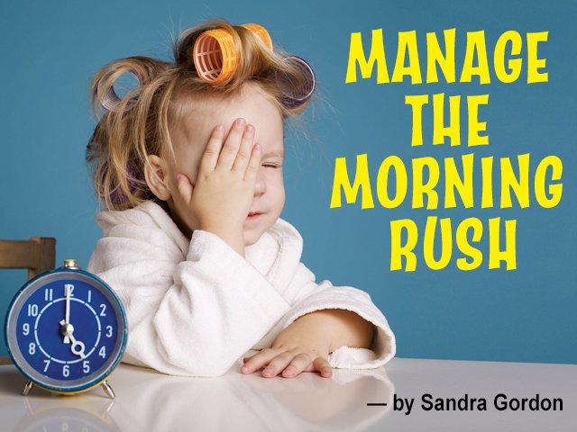 Manage the Morning Rush