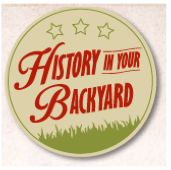 History In Your Backyard