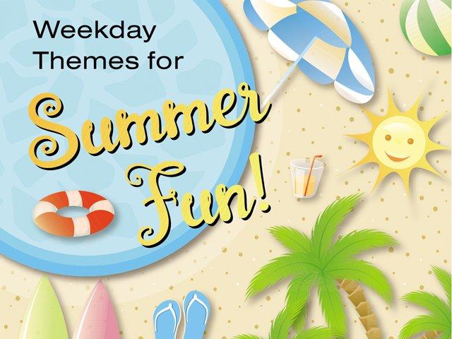 Weekday Themes