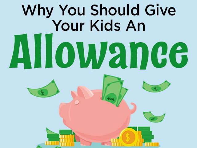Why You Should Give Your Kids An Allowance