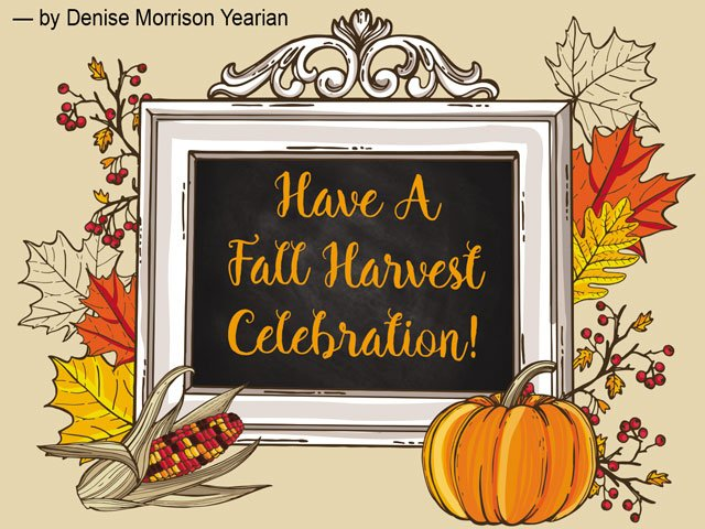 Have a Fall Harvest Celebration!