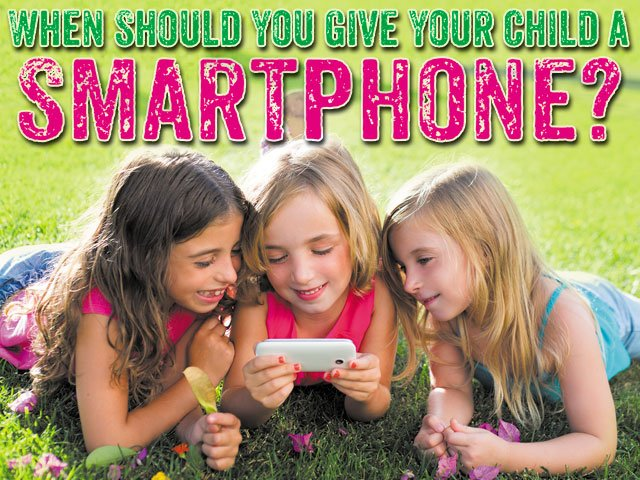 When Should You Give Your Child a Smartphone