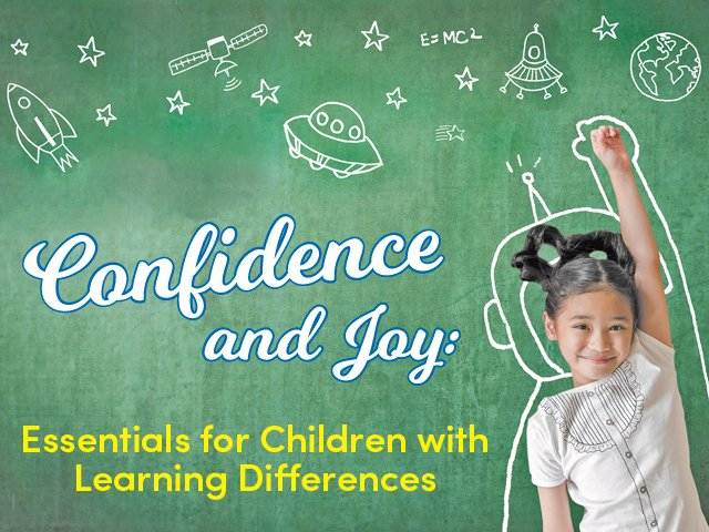 Confidence and Joy: Essentials for Children with Learning Differences