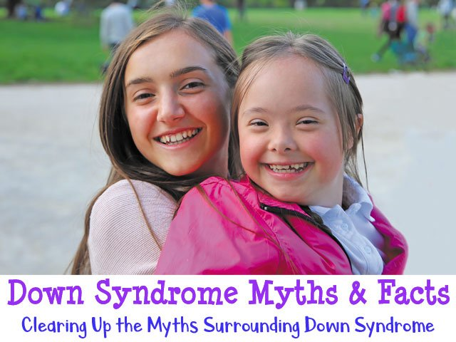 Special Needs: Down Syndrome Myths & Facts