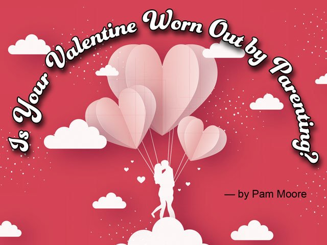 Is-Your-Valentine-Worn-Out.jpg