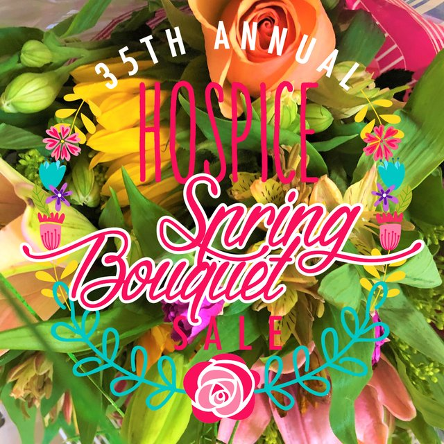 35th Annual Hospice Spring Bouquet Sale