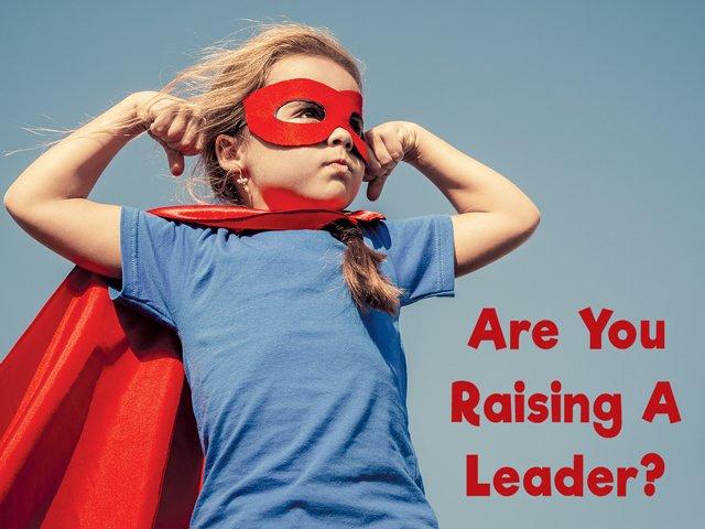 Raising a Leader