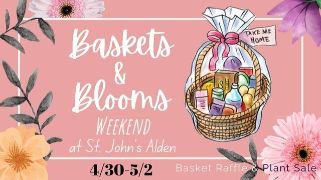 Baskets Blooms Weekend at St. John's Alden.jpg