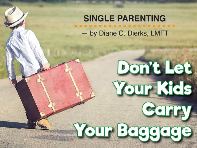Dont Let Your Kids Carry Your Baggage
